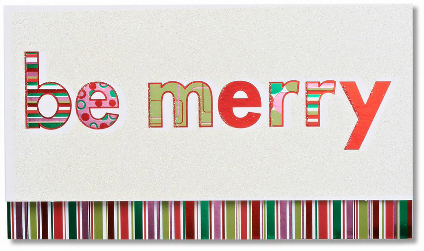 'Be merry' is written on this Christmas card in a colorful assortment of letters. Multicolored stripes line the bottom.