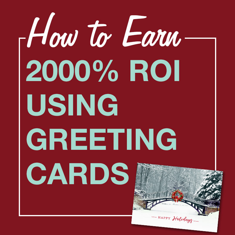 Ad for greeting card marketing and how you can earn a 2000% ROI.